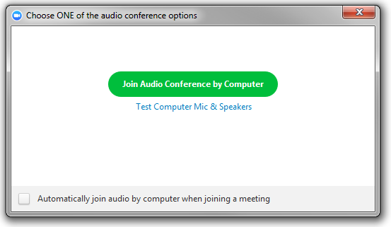 """A window headed """"Choose ONE of the audio conference options."""" A green button reading """"Join Audio Conference by Computer,"""" followed by a link reading """"Test Computer Mic & Speakers."""" At the bottom, a checkbox with the text """"Automatically join audio by computer when joining a meeting."""""""