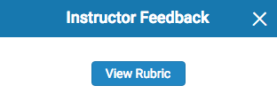 "a blue box with white text reading ""Instructor feedback;"" below is a blue button with white text reading ""view rubric"""