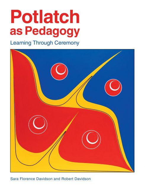 Link to the book Potlatch as Pedagogy by Sara Florence Davidson and Robert Davidson